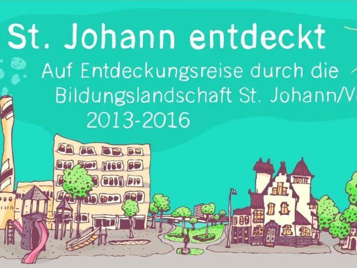 St. Johann entdeckt – auf Entdeckungsreise durch die Bildungslandschaft St. Johann/Volta